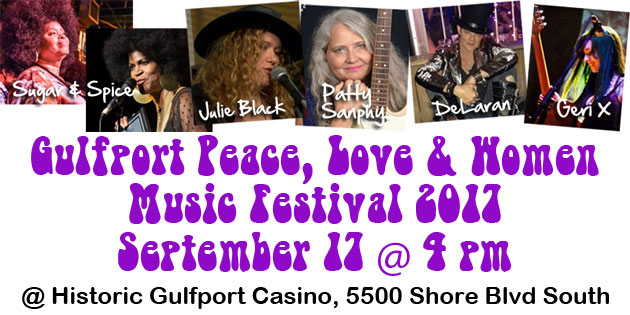 Gulfport Peace, Love & Women Music Festival September 17 … Tickets on Sale Now at Local Outlets