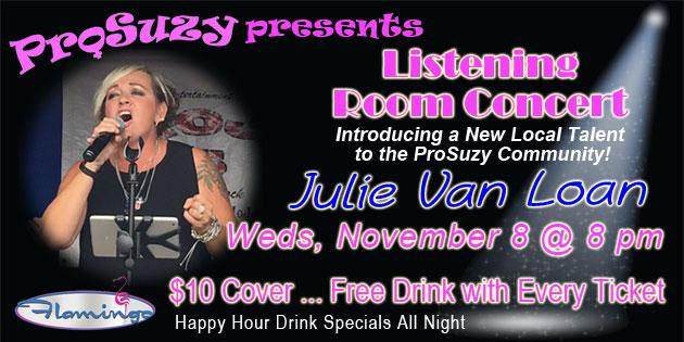 Meet Julie Van Loan – Coming to ProSuzy's Listening Room @ the Flamingo November 8